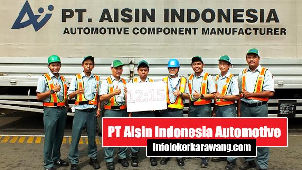 Lowongan Kerja PT Aisin Indonesia Karawang 2020