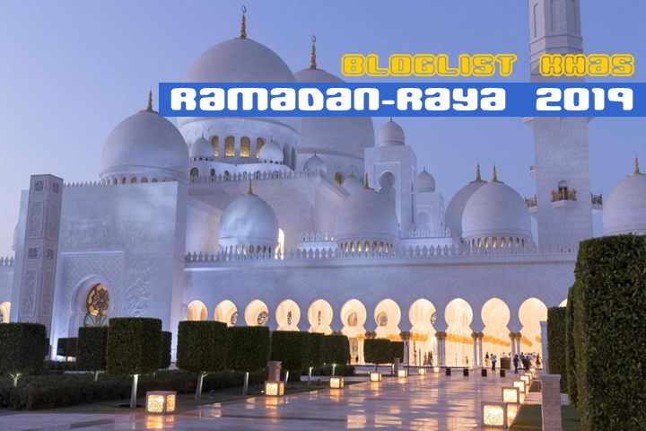 Bloglist Ramadan Raya 2019