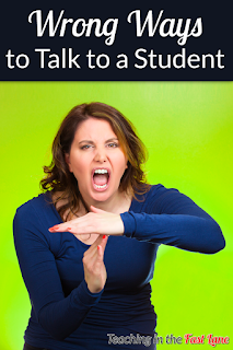Are there wrong ways to talk to students? There just might be!
