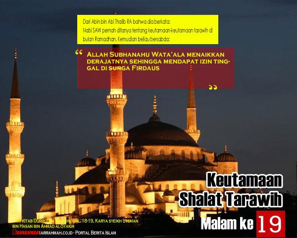 Keutamaan Sholat Tarawih Malam Kesembilanbelas Ramadhan
