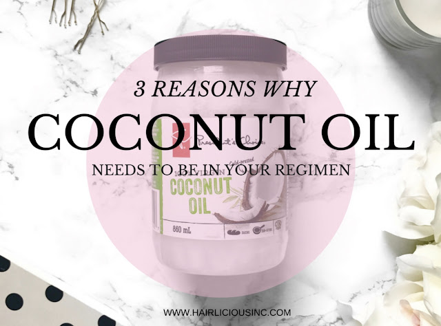 3 Reasons Why Coconut Oil Needs To Be In Your Regimen