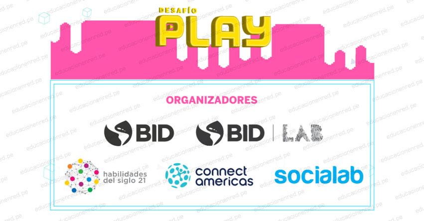 DESAFÍO PLAY: Inscripciones hasta el 11 de setiembre para Concurso de Proyectos innovadores del Sector Educación