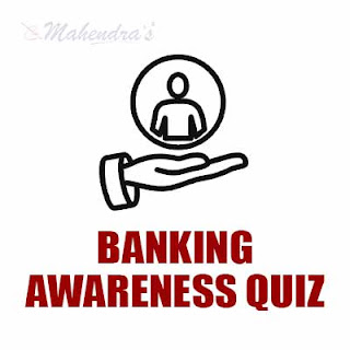 Banking Awareness Quiz For Syndicate Bank PO : 09 - 02 - 18