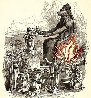 http://4.bp.blogspot.com/-aEiRgieHPqU/UT0fpQtbMNI/AAAAAAAADKA/_VcAhtZtP7c/s1600/Bb-children+sacrifeced+to+molech.jpg