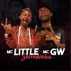 Baixar Sarradinha - MC Little e MC GW Mp3