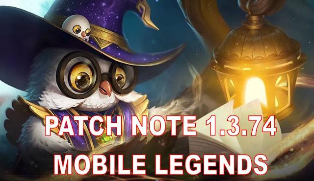 Patch Note 1.3.74 Mobile Legends - Hero Baru, Skin Baru, Event Baru, dan Hero Buff-Nerf