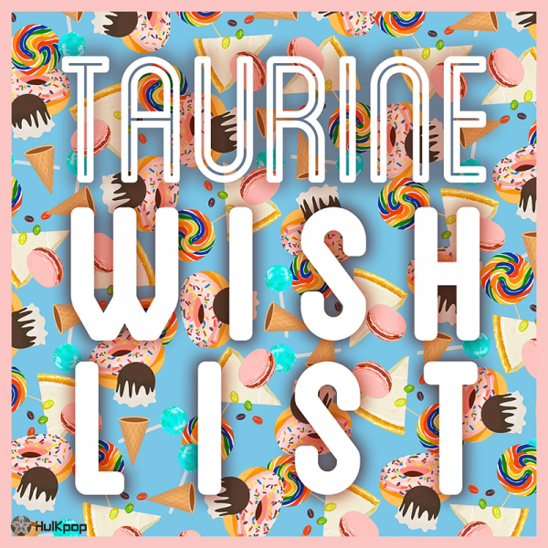 [Single] Taurine – WISH LIST