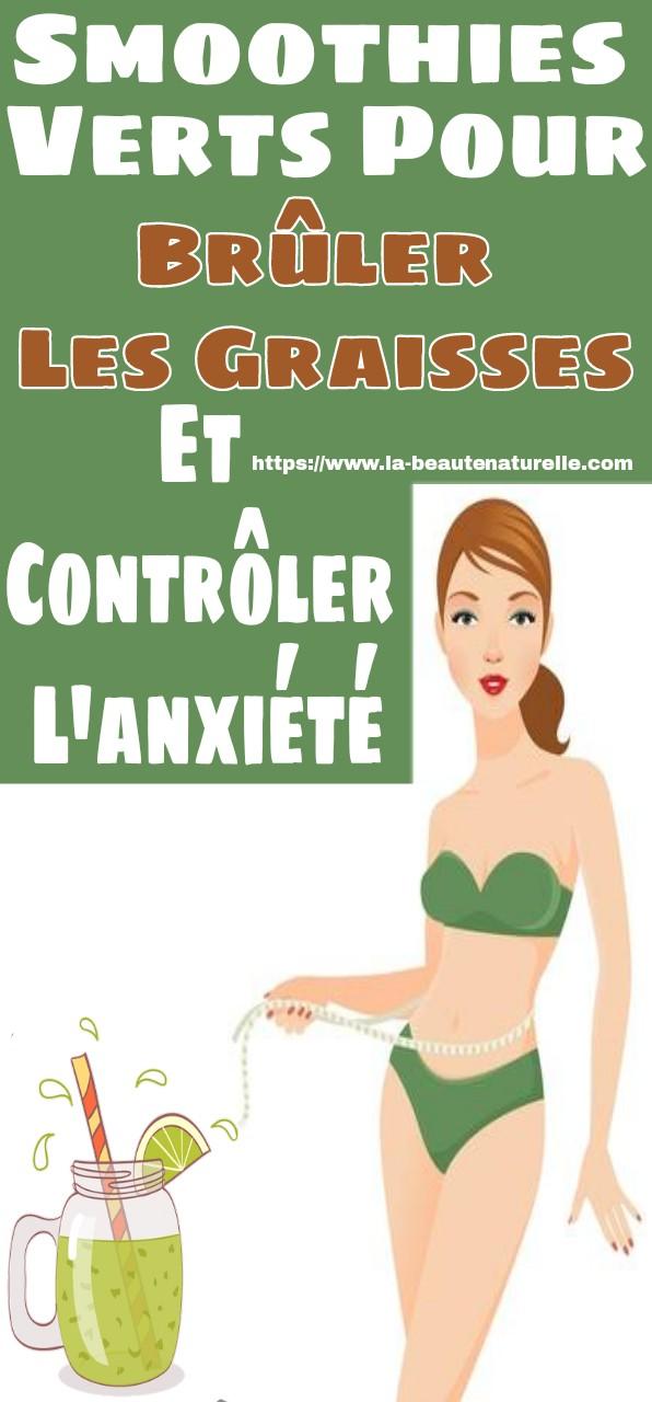 Smoothies verts pour brûler les graisses et contrôler l'anxiété