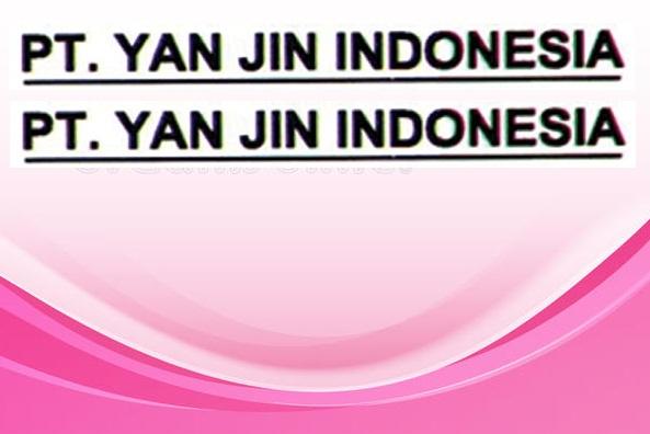 Lowongan kawasan Industry EJIP Cikarang PT.Yan-Jin Indonesia Bagian Operator produksi