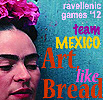 "The square design has the words ""ravellenic games '12 team MEXICO Art, Like Bread"" and a photograph of a woman with Mexican floral headdress."