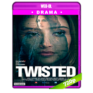 Twisted (2018) WEB-DL 720p Audio Dual Latino-Ingles