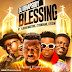 [Music Download]: DJ Rhapsody – Blessing Ft. Flowking Stone x Strongman x Ayesem