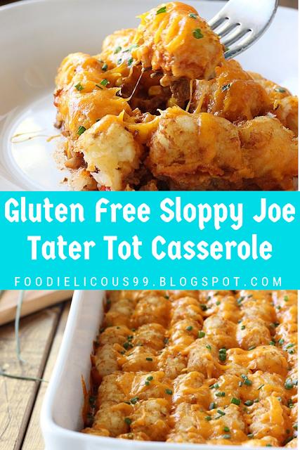 Gluten Free Sloppy Joe Tater Tot Casserole