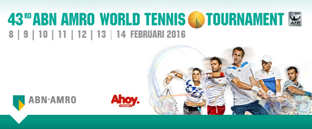 Watch The 43rd ABN AMRO World Tennis Tournament 2016 Live
