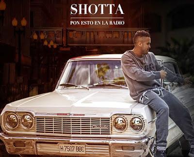 Shotta - Pon Esto La Radio (Si Tienes Huevos) (Single) [2016]