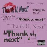Ariana Grande - thank u, next - Single Cover