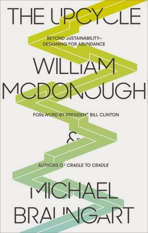 William McDonough - The Upcycle book cover