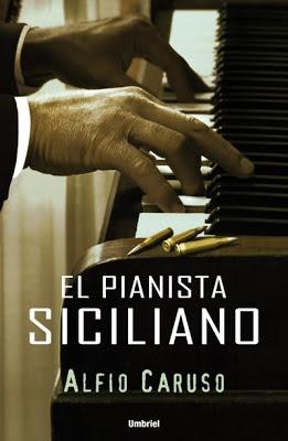 El pianista siciliano - Alfio Caruso (2009)