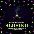Download Audio | Mloco MarleyTune - Sijisikii