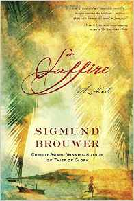 https://www.amazon.com/Saffire-Novel-Sigmund-Brouwer/dp/0307446514/ref=sr_1_1?s=books&ie=UTF8&qid=1472859248&sr=1-1&keywords=saffire