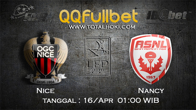 PREDIKSIBOLA - PREDIKSI TARUHAN NICE VS NANCY 16 APRIL 2017 (LIGUE 1)