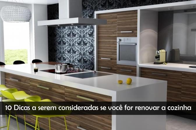 10 Dicas a serem consideradas se você for renovar a cozinha