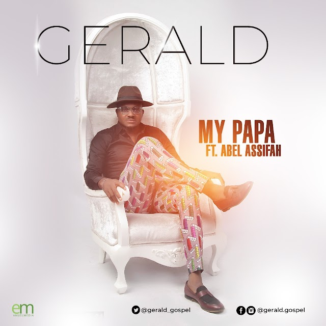 "Gerald Releases Debut Single & Music Video ""MY PAPA"" ft. Abel Assifah 