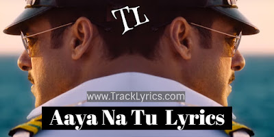aaya-na-tu-lyrics-bharat-khan