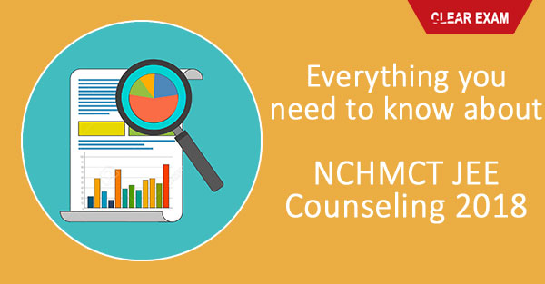 NCHM JEE Counseling 2018