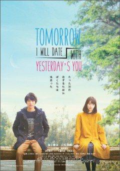 Ngày Mai Anh Sẽ Hẹn Hò Với Em Của Ngày Hôm Qua