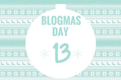 Резултат с изображение за blogmas day 13