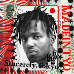 MadeinTYO - Sincerely, Tokyo  Cover