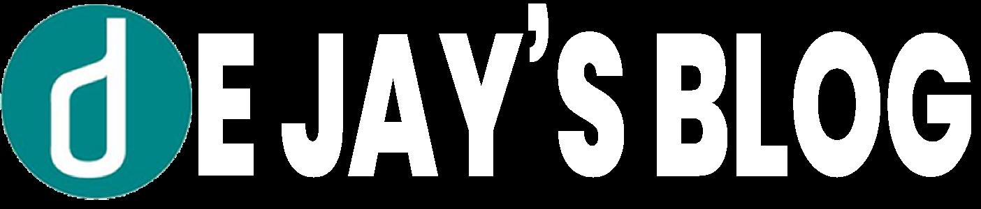 DE JAY'S BLOG