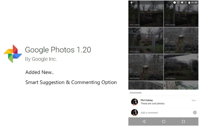 Google Photos v1.20 APK Update With Smart Suggestions & Commenting Feature : Download NOW