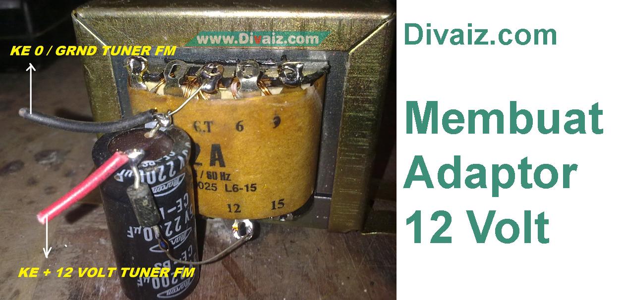 Cara Membuat Adaptor 12 Volt 2 Ampere