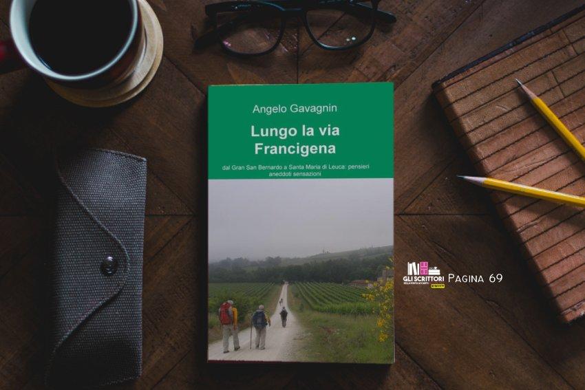 Lungo la via Francigena, di Angelo Gavagnin: pagina 69