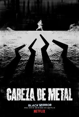 Los Lunes Seriéfilos - Black Mirror - Cabeza de Metal