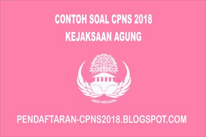 Pada peluang ini saya akan membagikan pola soal cpns  Contoh Soal CPNS Kejaksaan Agung  2021 dan Jawabannya