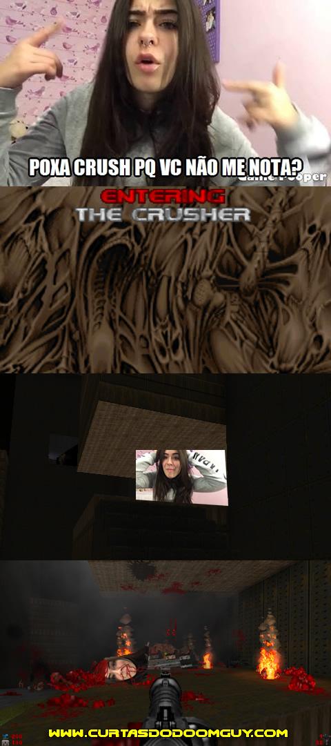Poxa Crusher, nota ela