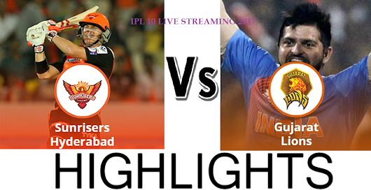 SRH vs GL IPL Live Streaming Prediction - 9th April 2017