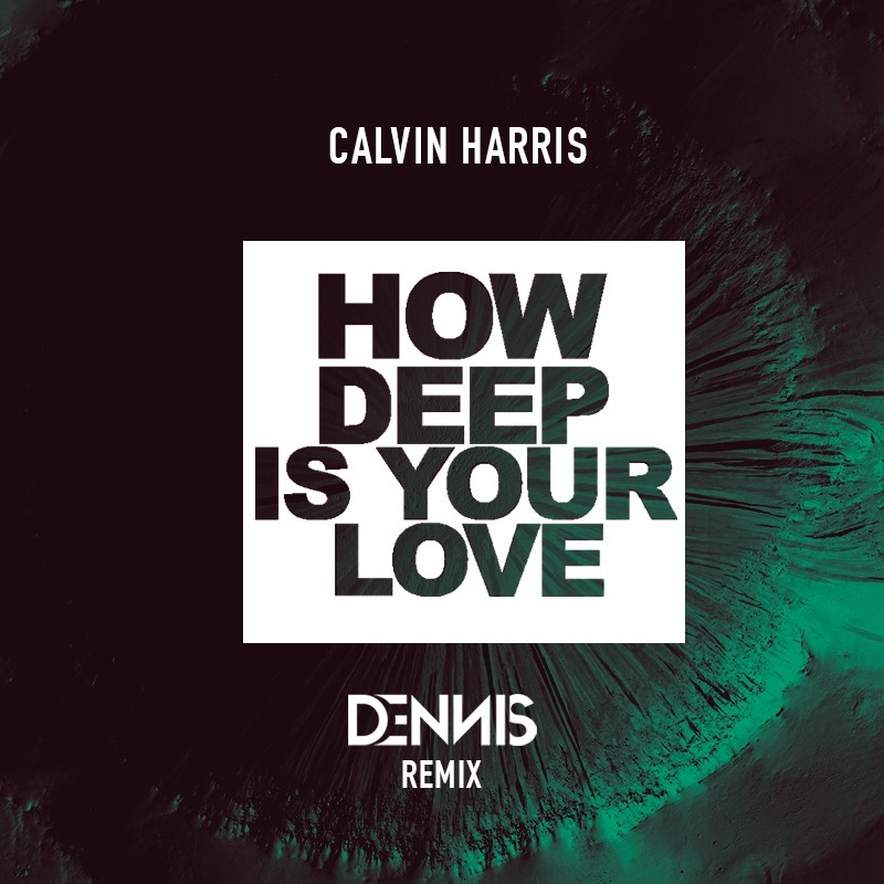 СКАЧАТЬ ПЕСНЮ CALVIN HARRIS HOW DEEP IS YOUR LOVE ПРИПЕВ СКАЧАТЬ БЕСПЛАТНО