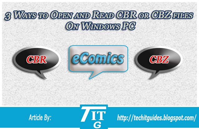 3 Ways to Open Read CBR CBZ files on Your Desktop Computer