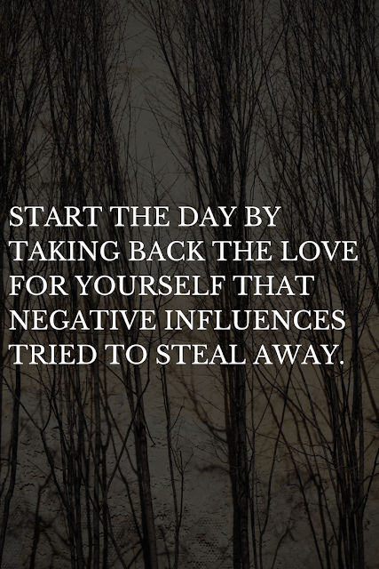 Here are some quick tips to get started with taking back the love for yourself that negative influences tried to take away.