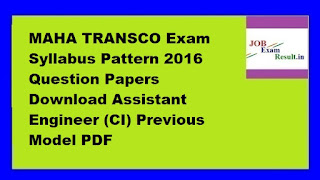 MAHA TRANSCO Exam Syllabus Pattern 2016 Question Papers Download Assistant Engineer (CI) Previous Model PDF