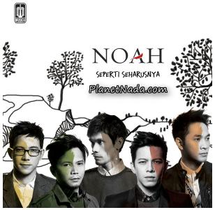 Kumpulan Full Album Lagu Noah Album Seperti Seharusnya Mp3 Terbaru Lengkap