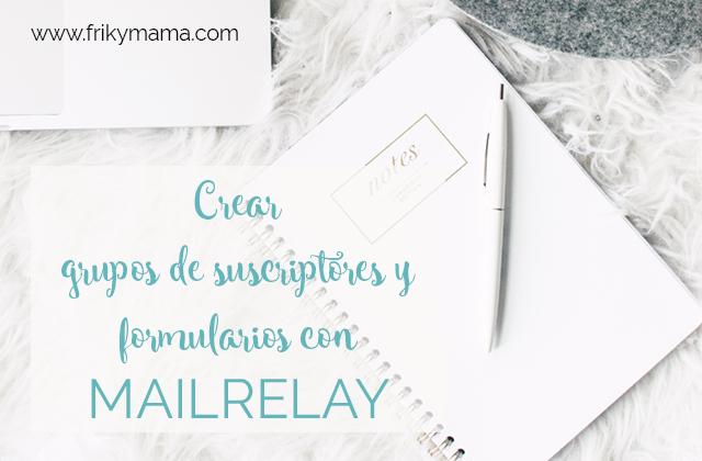 grupos-suscriptores-formularios-mailrelay-email-marketing