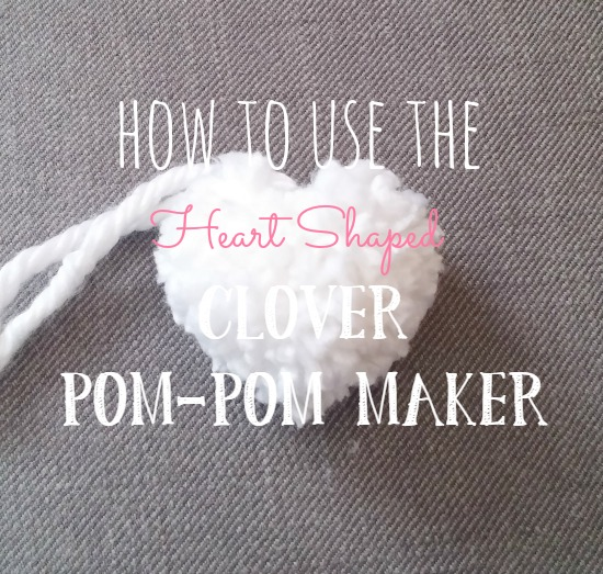 Heart shaped clover pom-pom maker tutorial