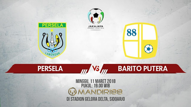 Prediksi Barito Putera Vs Persela Lamongan, Minggu 11 Maret 2018 Pukul 19.00 WIB