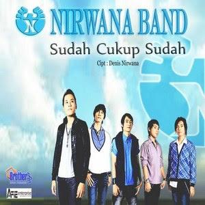 Nirwana+Band+ +Sudah+Cukup+Sudah Nirwana Band – Sudah Cukup Sudah