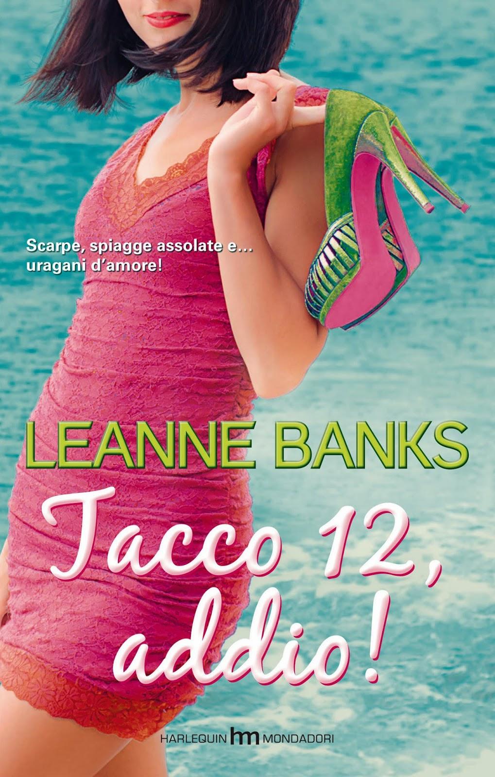 Leanne Banks - Tacco 12, addio! (2014)